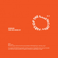 Back View : Bodeler - FEED ME WEIRED EP - Part Of The Gang / POTG002