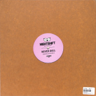 Back View : Never Dull - DISCOLLECTION II (140 G VINYL) - Night Shift Spain / SHIFT 008