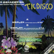 Back View : T-Connection - DO WHAT YOU WANNA DO (LUCA MOPLEN REMIXES) - High Fashion Music / MS482