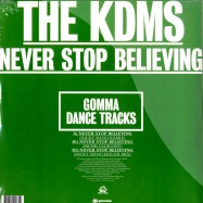 Back View : The KDMS - NEVER STOP BELIEVING - Gomma Dance Tracks / Gommadt003