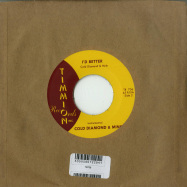 Back View : Carlton Jumel Smith & Cold Diamond & Mink - I D BETTER (VOCAL / INSTRUMENTAL) (7 INCH) - Timmion Records / TR736