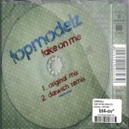 Back View : Topmodelz - TAKE ON ME (MAXI-CD) - Aqualoop / 9597083