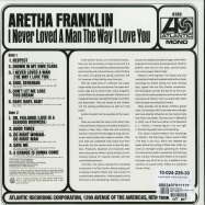 Back View : Aretha Franklin - I NEVER LOVED A MAN THE WAY I LOVE YOU (180G LP) - Atlantic / 2584872