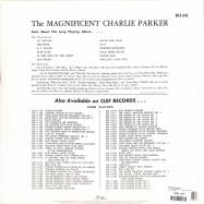 Back View : Charlie Parker - THE MAGNIFICENT CHARLIE PARKER (180G LP) - Verve / 0884799