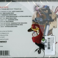 Back View : Kitbuilders - YOU TRASHED MY TRACKS (CD) - Vertical Records 06 CD