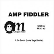 Back View : AMP FIDDLER - SO SWEET - Mahogany Music / MM-40