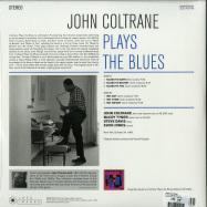 Back View : John Coltrane - PLAYS THE BLUES (180G LP) - Jazz Images / 1024823EL1