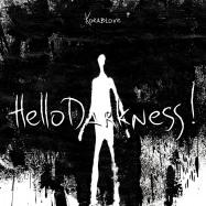 Back View : Korablove - HELLO DARKNESS! (TAPE / CASSETTE) - Elusive / ELSVREC031