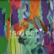 Front View : Various Artists - SELECT (2XCD) - Global Underground / GUSL01CD / 825646487899