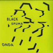 Front View : Black Spuma - ONDA - International Feel / IFEEL057
