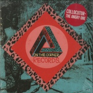 Front View : Collocutor - THE ANGRY ONE (7 INCH) - On the Corner Records / OtCR0702