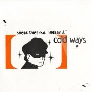Front View : Sneak Thief feat Lindsay J - COLD WAYS - Lasergun / lg024