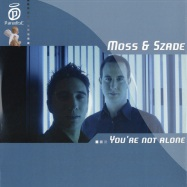 Front View : Moss & Szade - YOU RE NOT ALONE - Paradise045