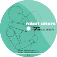 Front View : Fapples - FUNKADELIC GROOVE - Robot Chers / RC01