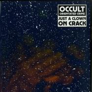 Front View : Occult Orientated Crime (aka Legowelt) - JUST A CLOWN ON CRACK (LP) - Dekmantel / DKMNTL 036