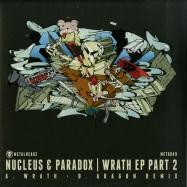 Front View : Nucleus & Paradox - WRATH EP PART 2 - Metalheadz / META49