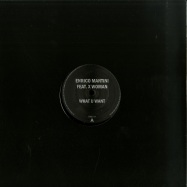Front View : Enrico Mantini feat. X Woman - WHAT U WANT - Only One Music / ONLY11