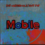 Front View : Pan Amsterdam X Iggy Pop ft. Leron Thomas - MOBILE (BLUE 7 INCH) - Def Presse / DPR000041S