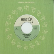 Front View : Mark IV - I KNEW IT  WOULDNT LAST / I GOT EVERYTHING (7 INCH) - Cordial / CORD7017