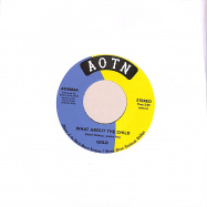 Front View : Gold - WHAT ABOUT THE CHILD / NOW I KNOW (7 INCH) - Athens of the North / ATH084