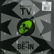 Front View : Psychic TV - ALIEN BE-IN REMIXES - Dark Entries / DE079
