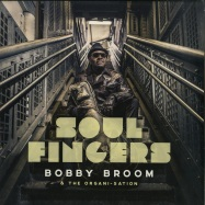 Front View : Bobby Broom & The Organi-Sation - SOUL FINGERS (180G LP) - Jazzline / N78059