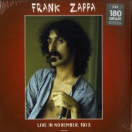 Front View : Frank Zappa - LIVE IN NOVEMBER 1973 (180G LP) - DOL / DOR2155H / 7982038