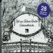 Front View : Various Artists - STIL VOR TALENT BERLIN: ADMIRALBRUECKE (CD+MP3) - Stil Vor Talent / SVT250CD