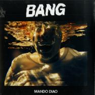 Front View : Mando Diao - BANG (LP) - Playground Music / PGMLP101 / 00135028