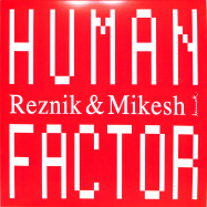 Front View : Reznik & Mikesh - HUMAN FACTOR - Keinemusik / KM053