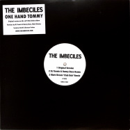 Front View : The Imbeciles - ONE HAND TOMMY REMIXES (DJ TENNIS DANNY DAZE MARK BROOM SUZANNE KRAFT DUNCAN FORBES) - The Imbeciles / IMB12004