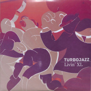 Front View : Turbojazz - LIVIN XL EP - Supportsystem Recordings / SSR04