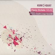 Front View : Flavio Etcheto - SOLAZ EP - Kumquat Tunes / kum022