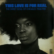Front View : Various Artists - THIS LOVE IS FOR REAL - THE SWEET SOUL OF CHICAGO 1968-81 (LP) - Interstate / IS6802LP