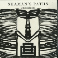 Front View : Dino Sabatini - SHAMANS PATHS (SPECIAL EDITION) (2LP) - Outis / OUTISOPERA003