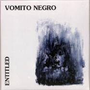 Front View : Vomito Negro - ENTITLED LP - Mecanica / MEC054