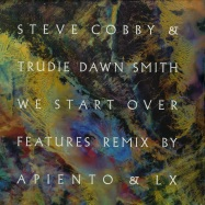 Front View : Steve Cobby & Trudie Dawn Smith - WE START OVER - International Feel / ifeel043A