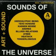 Front View : Various Artists - SOUNDS OF THE UNIVERSE: ART + SOUND PT. 1 (2X12 LP) - Soul Jazz Records / sjr lp307 (05113291)