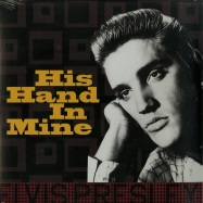 Front View : Elvis Presley - HIS HAND IN MINE (180G LP) - Disques Dom / ELV311 / 7981103