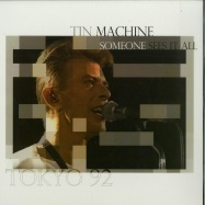 Front View : David Bowie & Tin Machine - SOMEONE SEES IT ALL (LTD WHITE 10 INCH) - Rockwell / V10001
