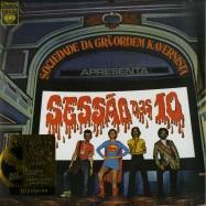 Front View : Sociedade Da Gra-Ordem Kavernista - SESSAO DAS 10 (1971) (180G LP) - Polysom (Brazil) / 333701