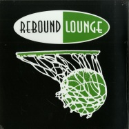 Front View : DJ Dog & Double Dancer - REBOUND LOUNGE 3 - Rebound Lounge / RELO 3