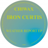 Front View : Iron Curtis - WEATHER REPOST EP - Chiwax / CTX011