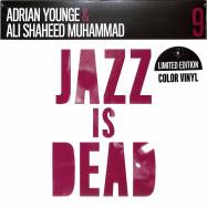 Front View : Adrian Younge & Ali Shaheed Muhammad - JAZZ IS DEAD 009 INSTRUMENTALS (LTD SPLATTER 2LP) - Jazz Is Dead / JID009LPLTD / 05213821
