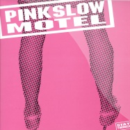 Front View : Pink Slow Motel - STAY YOURSELF - Pink Slow Motel