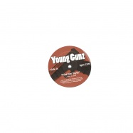 Front View : Young Gunz - NOT MY STYLE - Young Gunz YOG2199 / tgm2199