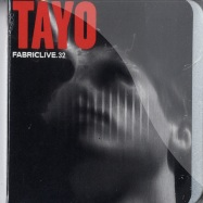 Front View : Tayo - FABRIC LIVE 32 (CD) - Fabric64