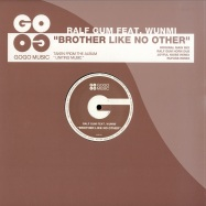Front View : Ralf Gum feat. Wunmi - BROTHER LIKE NO OTHER - Gogo Music / GOGO031