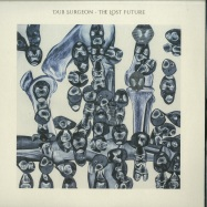 Front View : Dub Surgeon - THE LOST FUTURE - Ark To Ashes / ARK006