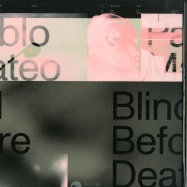 Front View : Pablo Mateo - BLIND BEFORE DEAF (VINYL ONLY) - Baka Gaijin / BAGA004